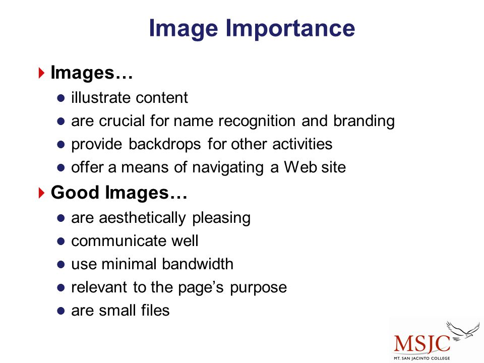Image Importance Images… Good Images… illustrate content