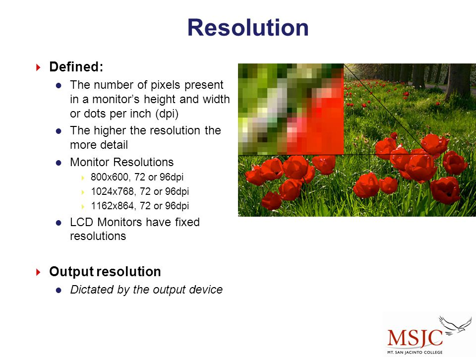 Resolution Defined: Output resolution