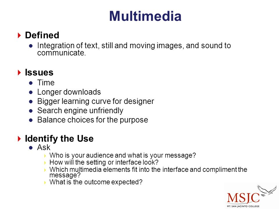 Multimedia Defined Issues Identify the Use