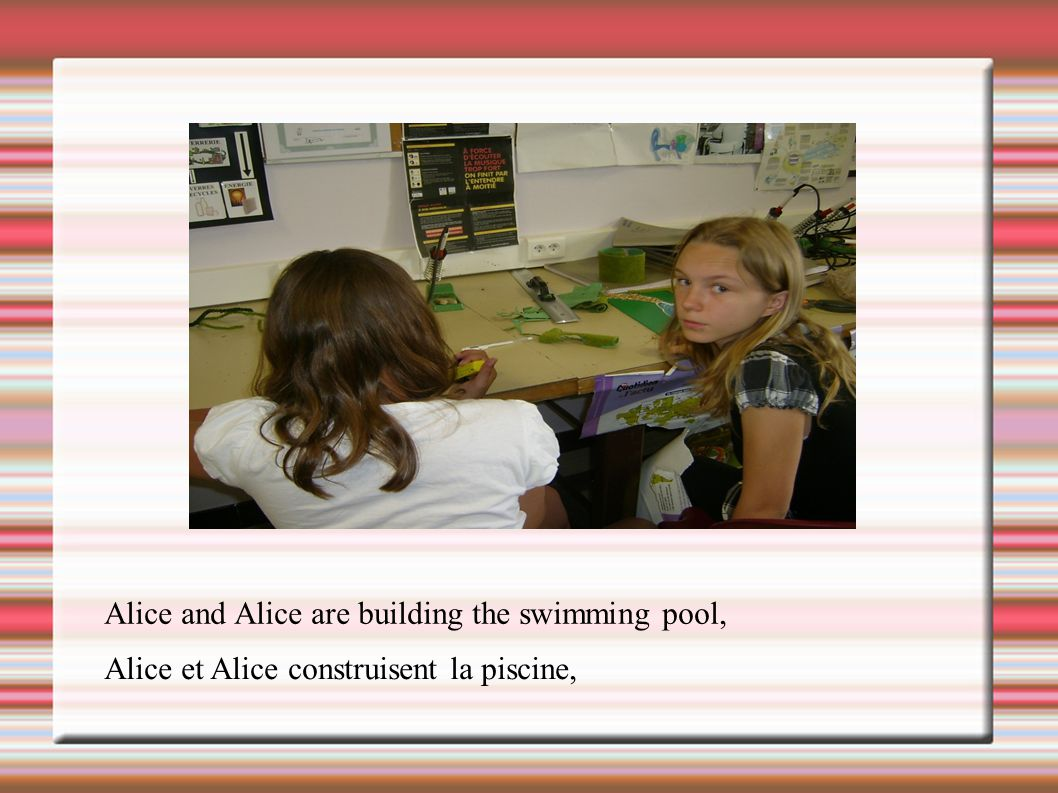 Alice and Alice are building the swimming pool,