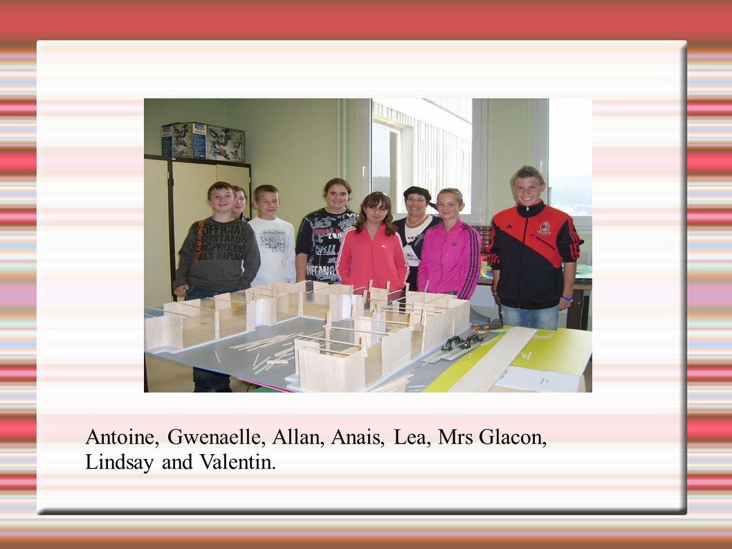 Antoine, Gwenaelle, Allan, Anais, Lea, Mrs Glacon, Lindsay and Valentin.