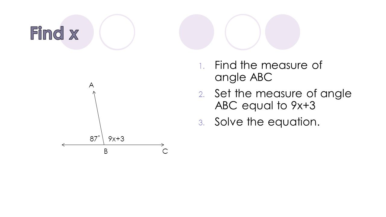 Find x Find the measure of angle ABC