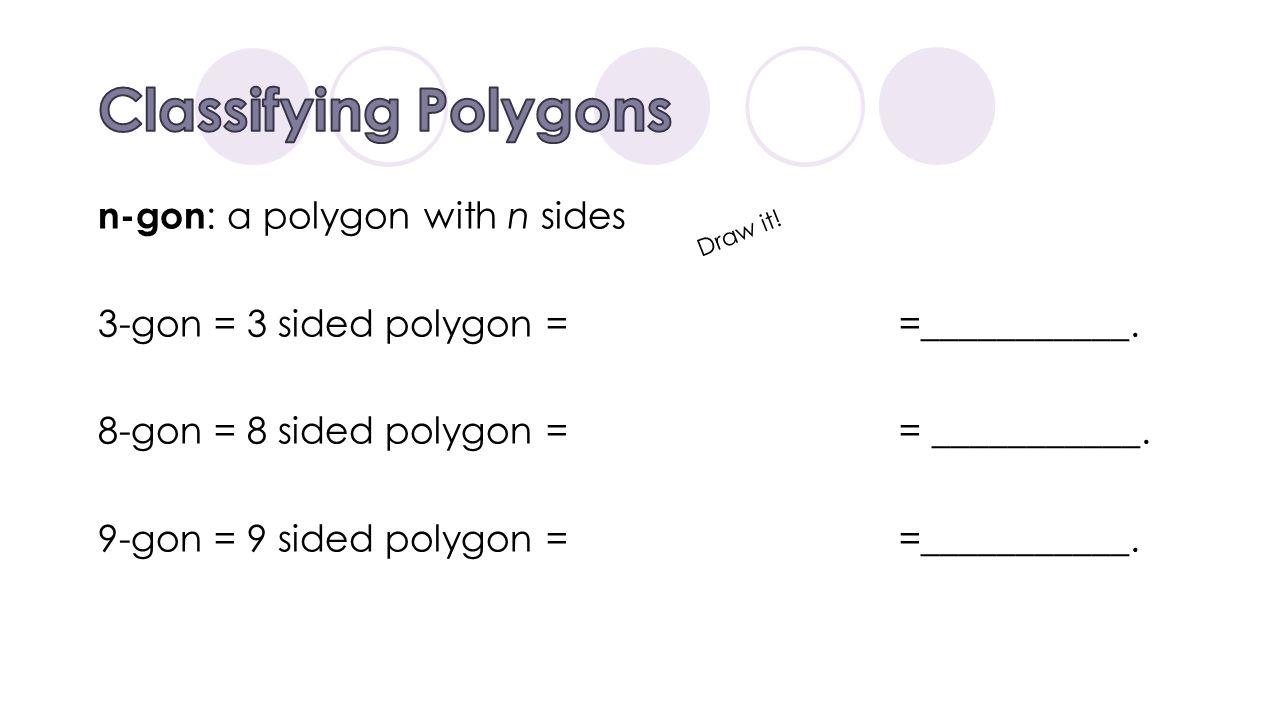 Classifying Polygons Draw it!