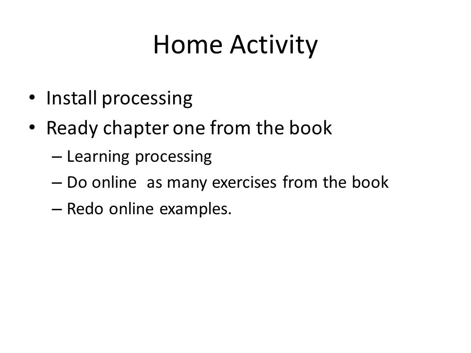 Home Activity Install processing Ready chapter one from the book