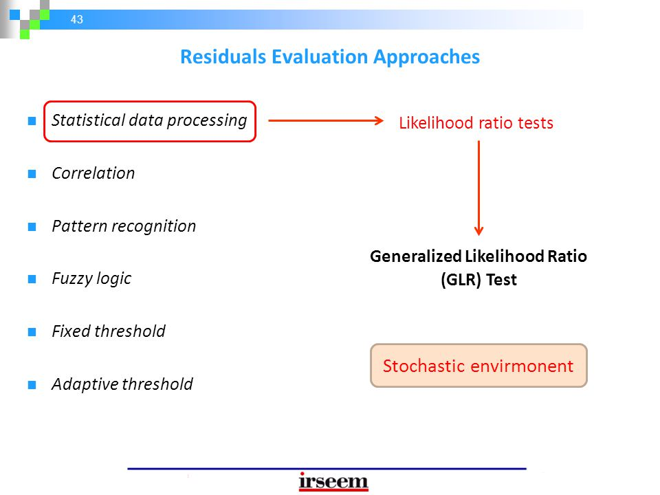 Residuals Evaluation Approaches