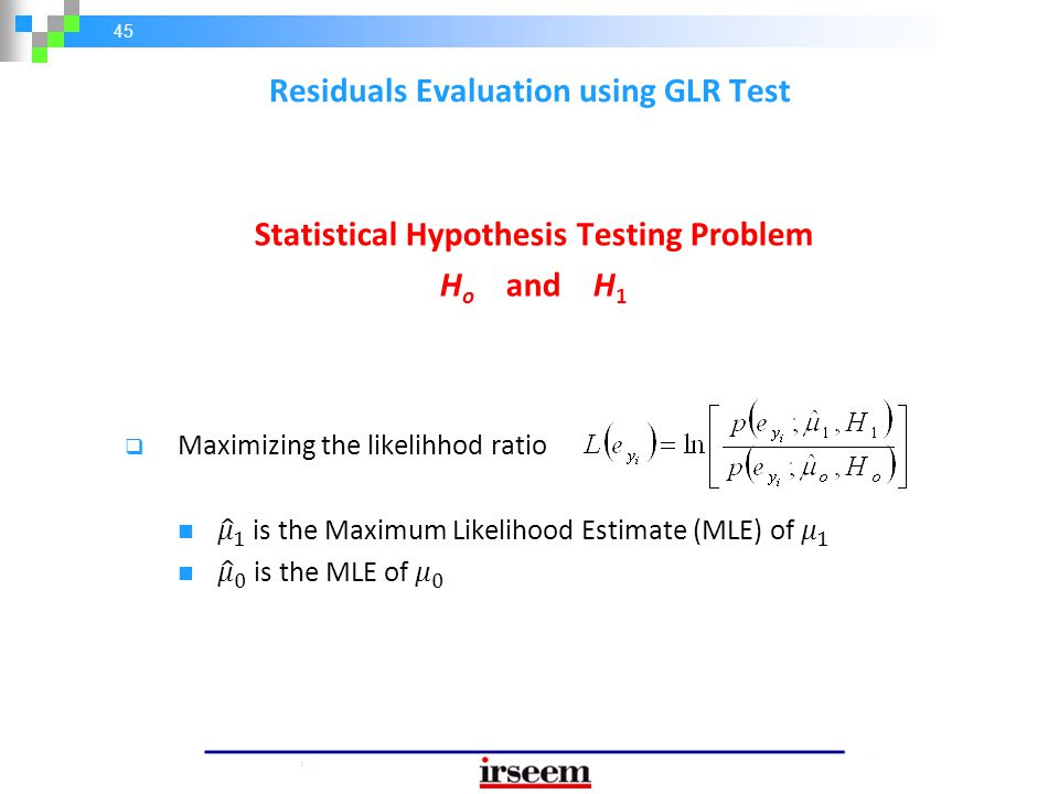 Residuals Evaluation using GLR Test