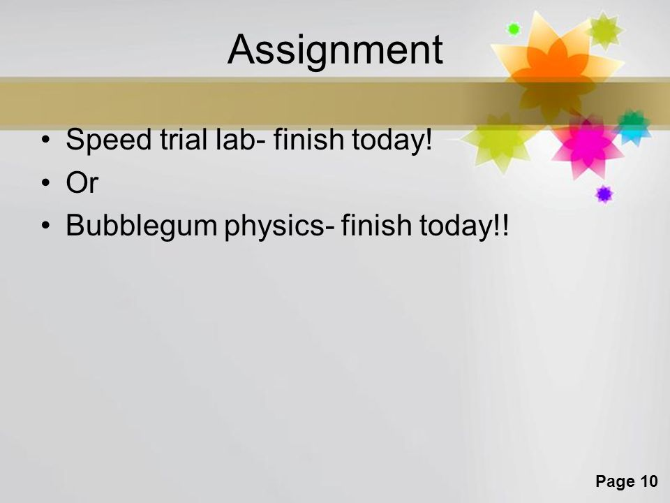 Assignment Speed trial lab- finish today! Or