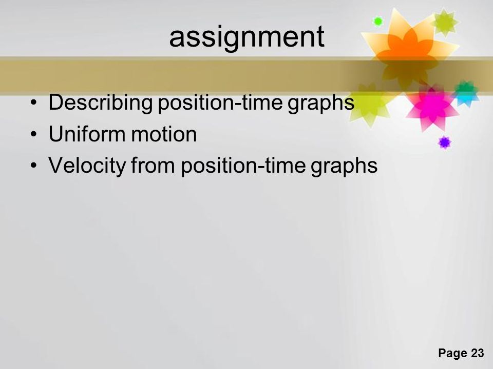 assignment Describing position-time graphs Uniform motion