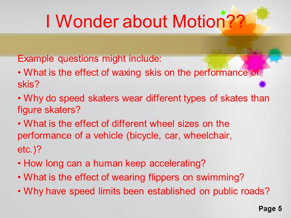 I Wonder about Motion
