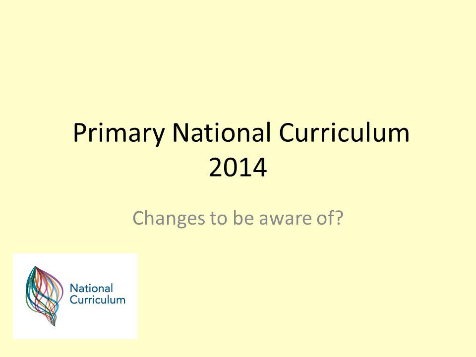 Primary National Curriculum 2014