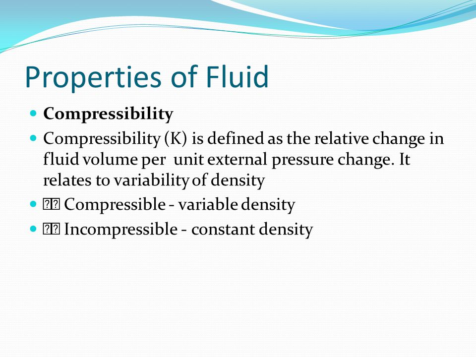 Properties of Fluid Compressibility