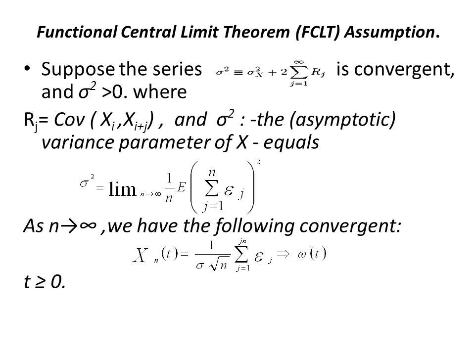 Functional Central Limit Theorem (FCLT) Assumption.