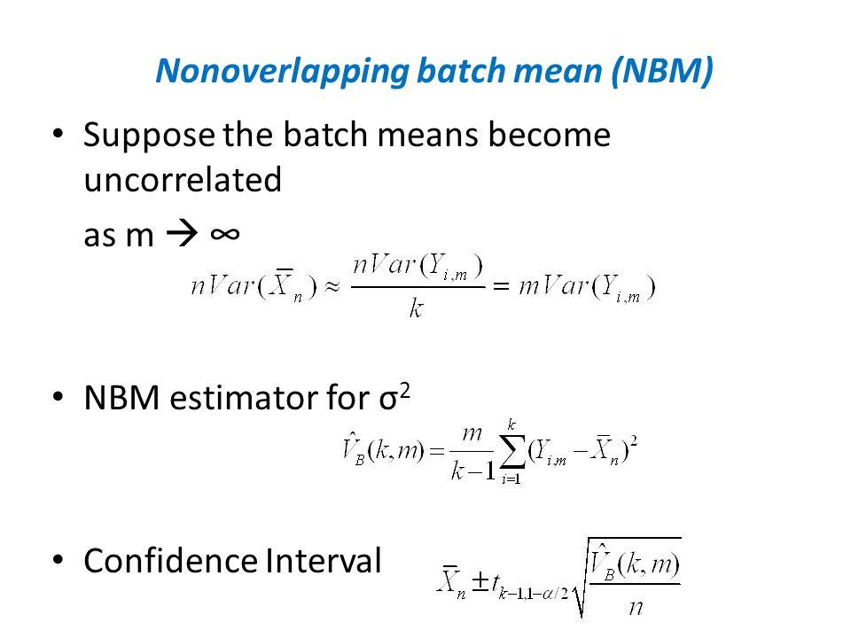 Nonoverlapping batch mean (NBM)
