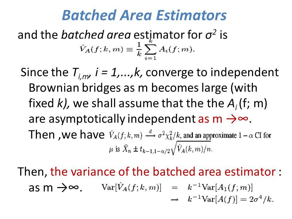 Batched Area Estimators