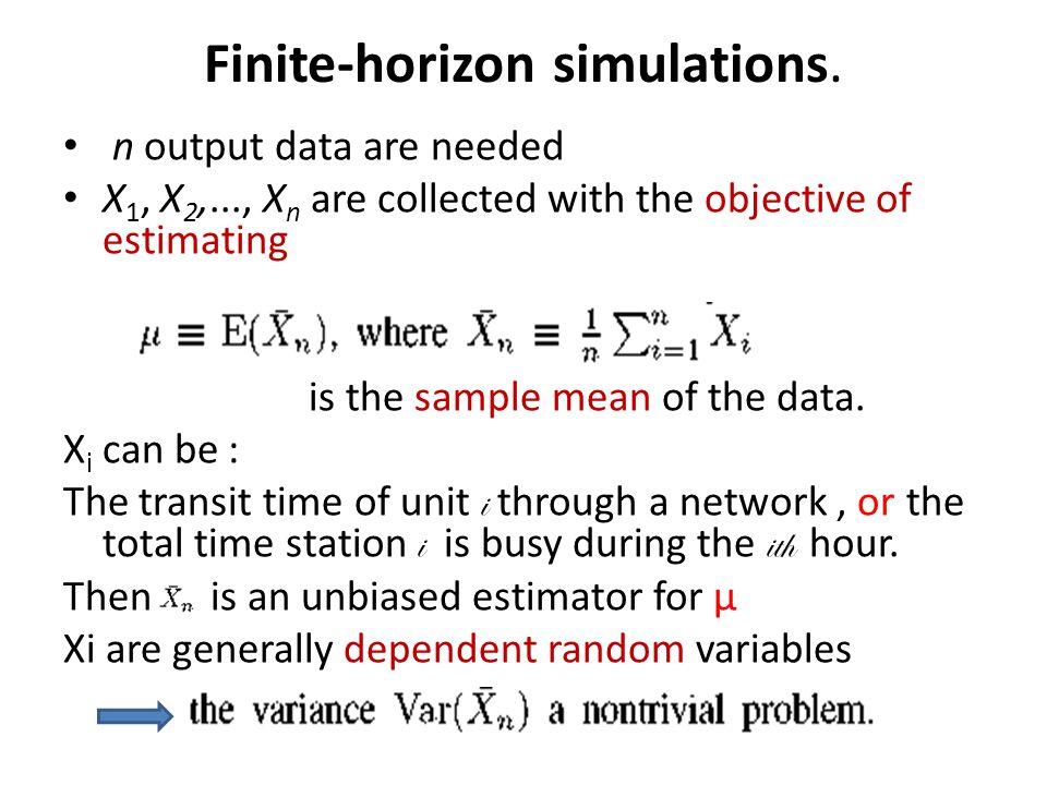 Finite-horizon simulations.
