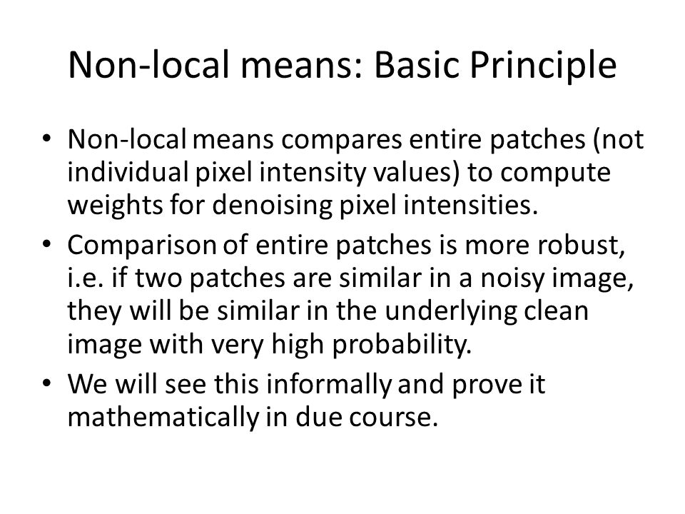 Non-local means: Basic Principle