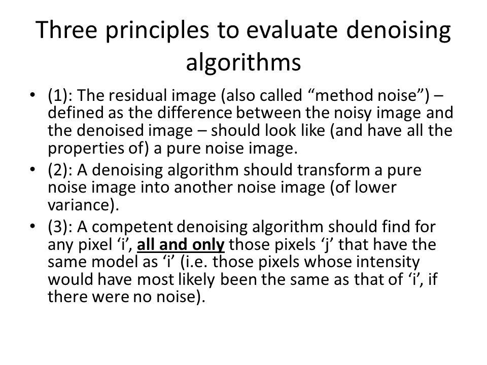Three principles to evaluate denoising algorithms