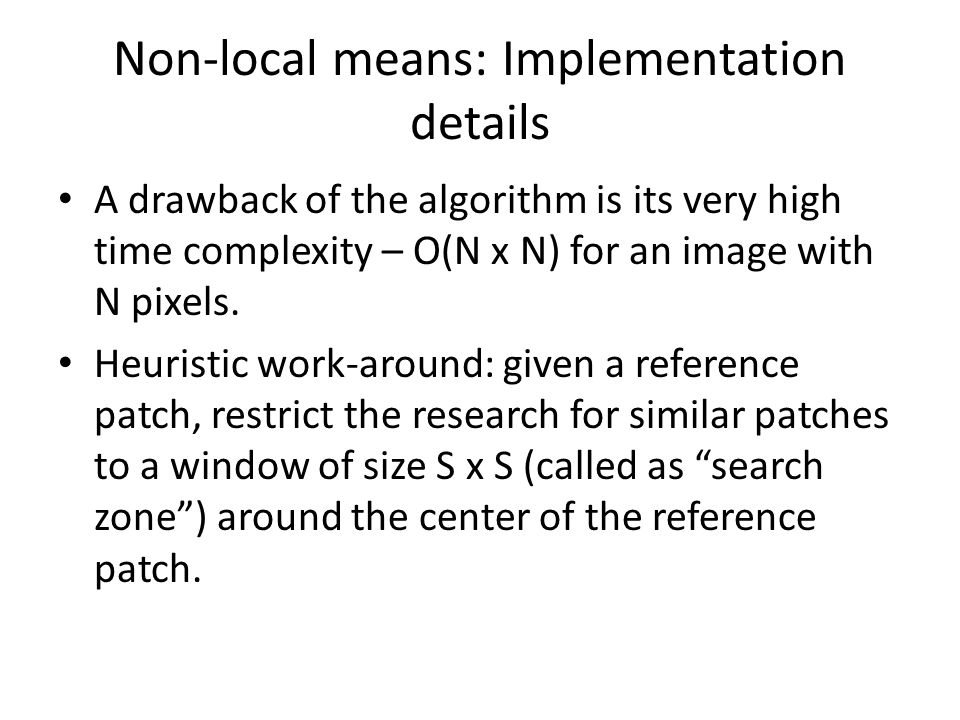 Non-local means: Implementation details