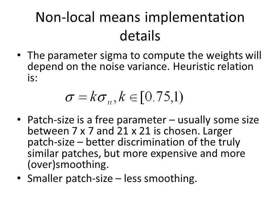 Non-local means implementation details