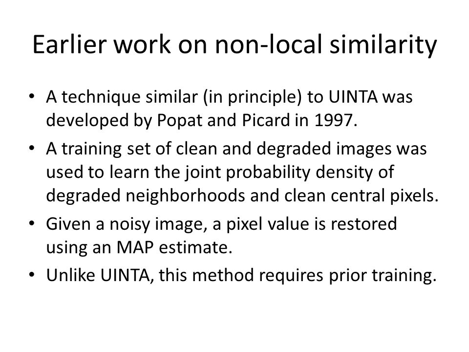Earlier work on non-local similarity