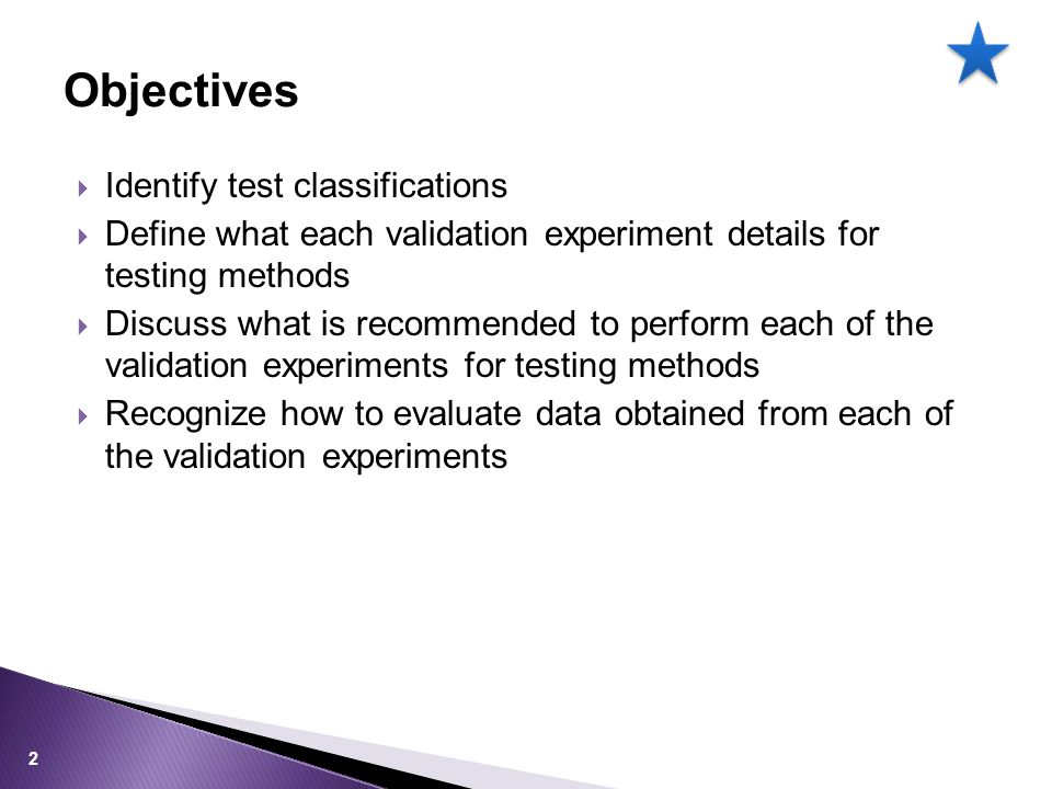 Objectives Identify test classifications