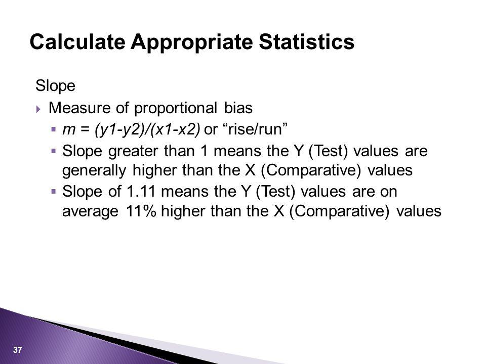 Calculate Appropriate Statistics