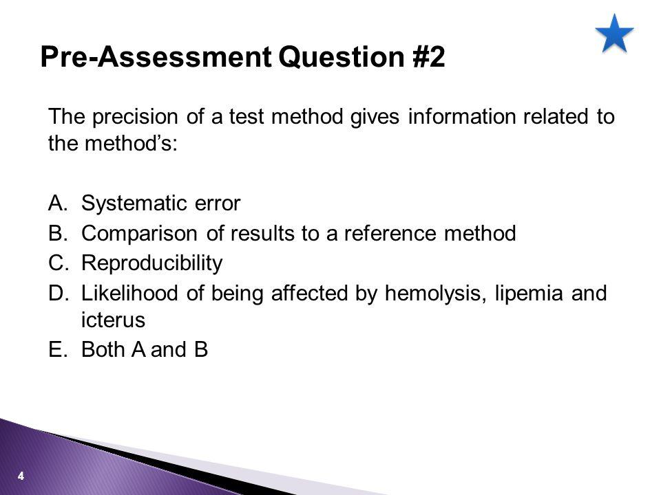 Pre-Assessment Question #2