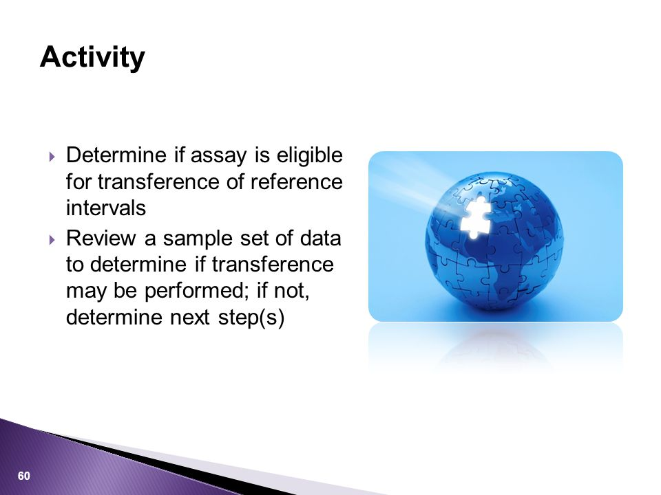 Activity Determine if assay is eligible for transference of reference intervals.