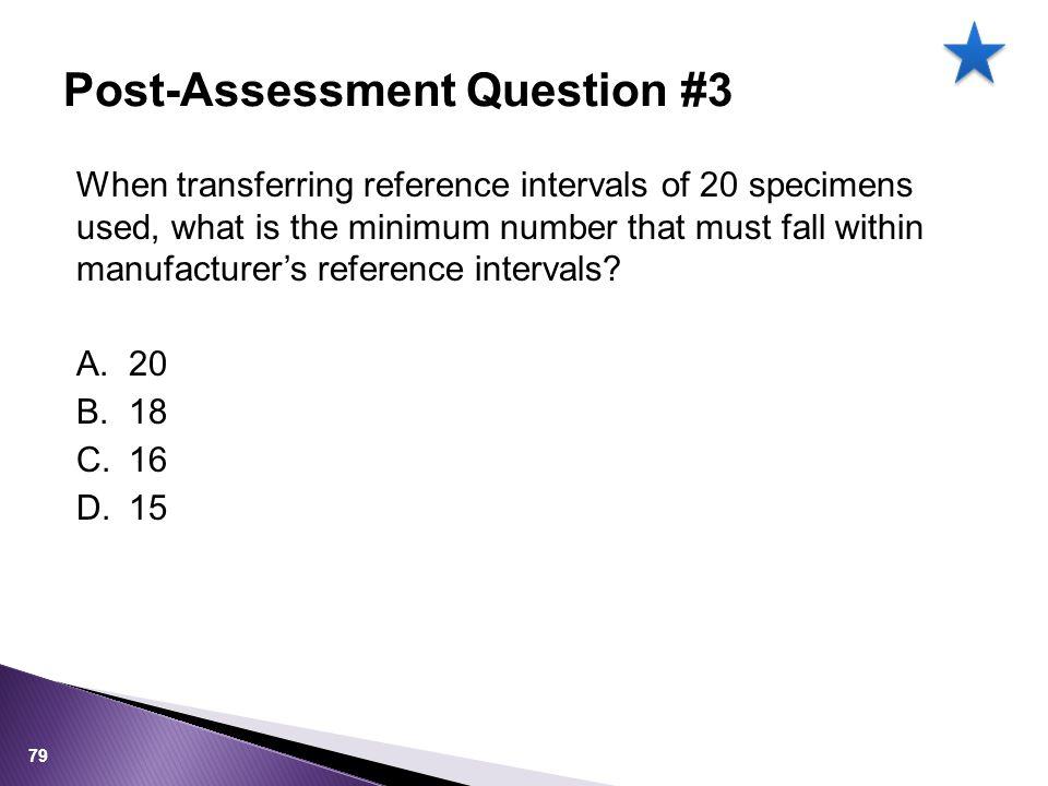 Post-Assessment Question #3