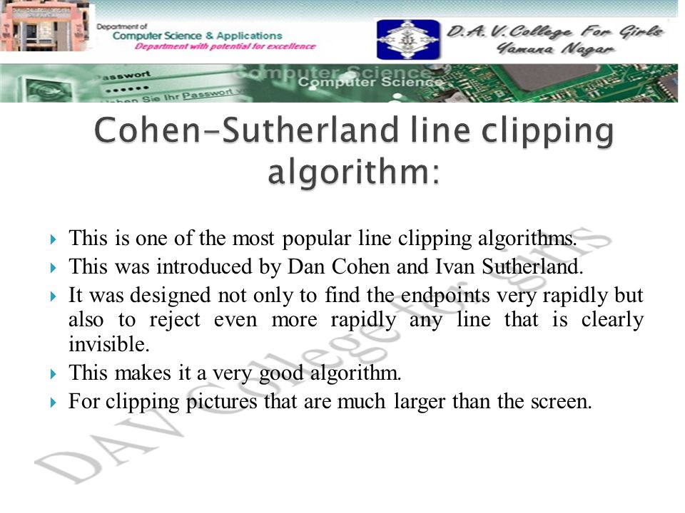Cohen-Sutherland line clipping algorithm: