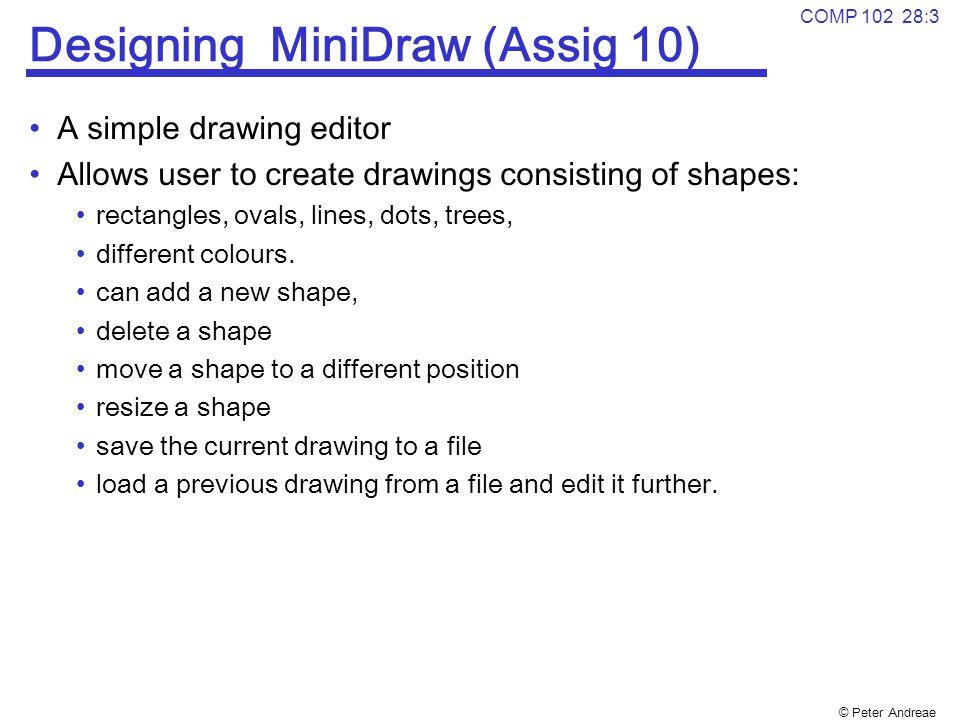 Designing MiniDraw (Assig 10)