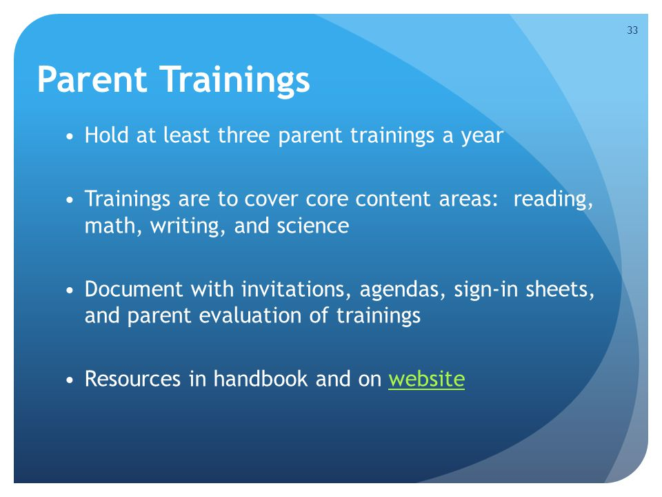 Parent Trainings Hold at least three parent trainings a year