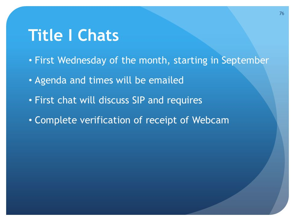 Title I Chats First Wednesday of the month, starting in September