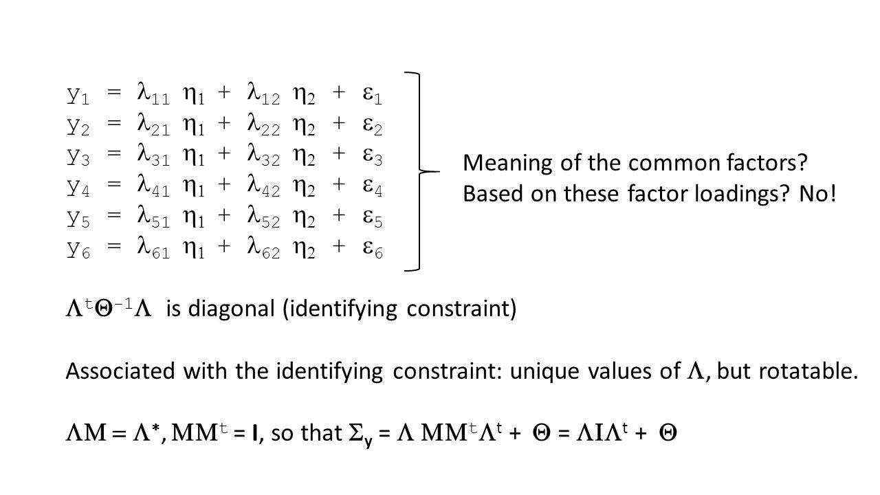 y1 = l11 h1 + l12 h2 + e1 y2 = l21 h1 + l22 h2 + e2. y3 = l31 h1 + l32 h2 + e3. y4 = l41 h1 + l42 h2 + e4.