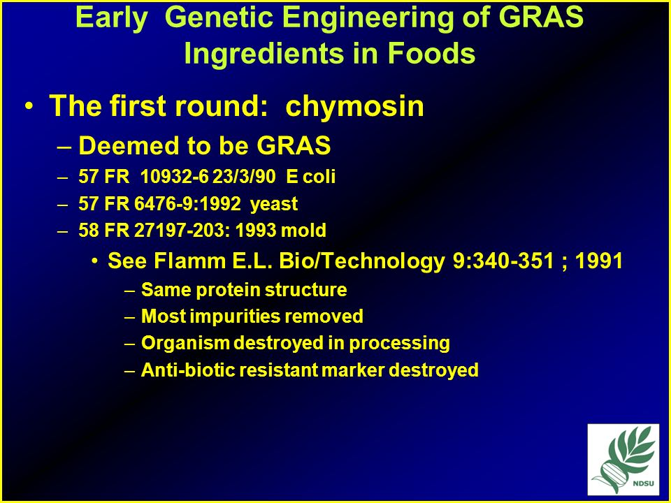 Early Genetic Engineering of GRAS Ingredients in Foods