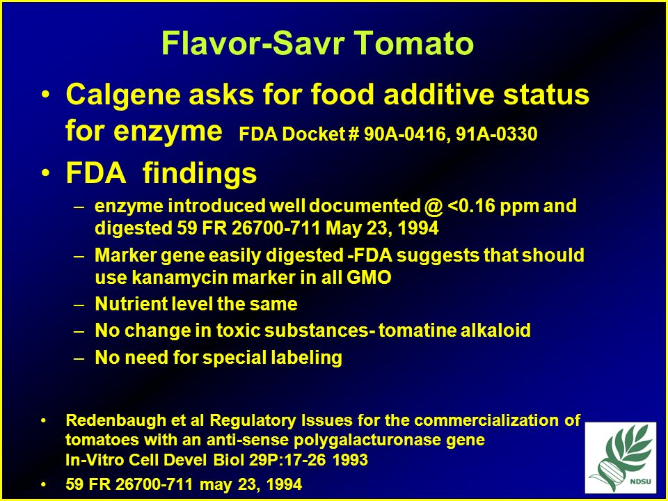 Flavor-Savr Tomato Calgene asks for food additive status for enzyme FDA Docket # 90A-0416, 91A