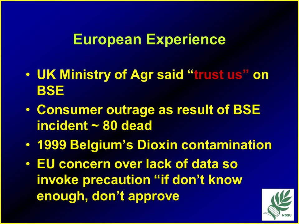 European Experience UK Ministry of Agr said trust us on BSE