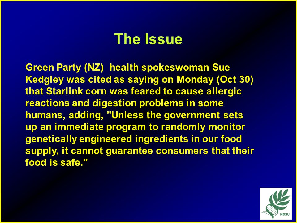 The Issue Green Party (NZ) health spokeswoman Sue Kedgley was cited as saying on Monday (Oct 30)