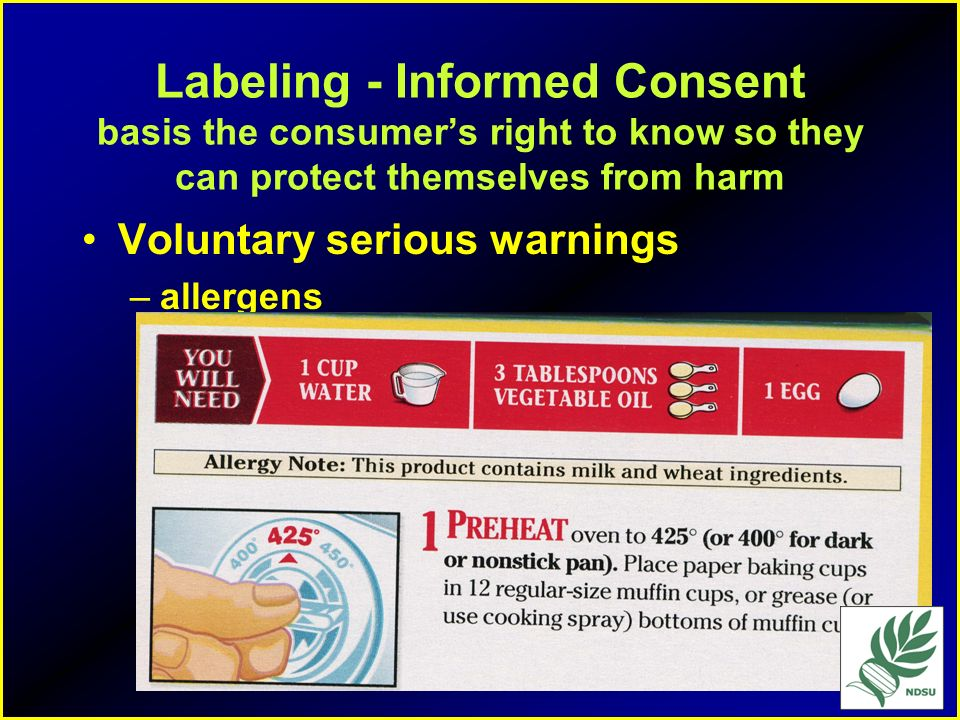 Labeling - Informed Consent basis the consumer's right to know so they can protect themselves from harm
