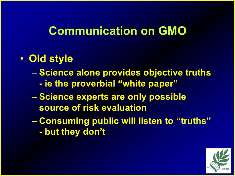 Communication on GMO Old style