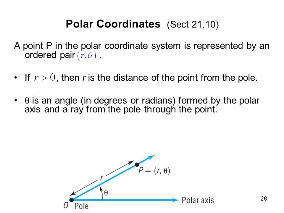 Polar Coordinates (Sect 21.10)