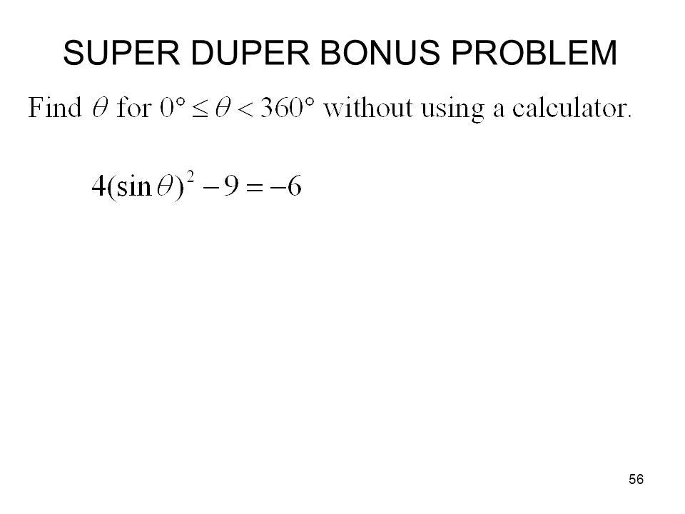 SUPER DUPER BONUS PROBLEM