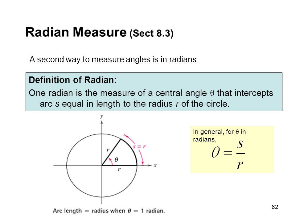 Radian Measure (Sect 8.3) Definition of Radian: