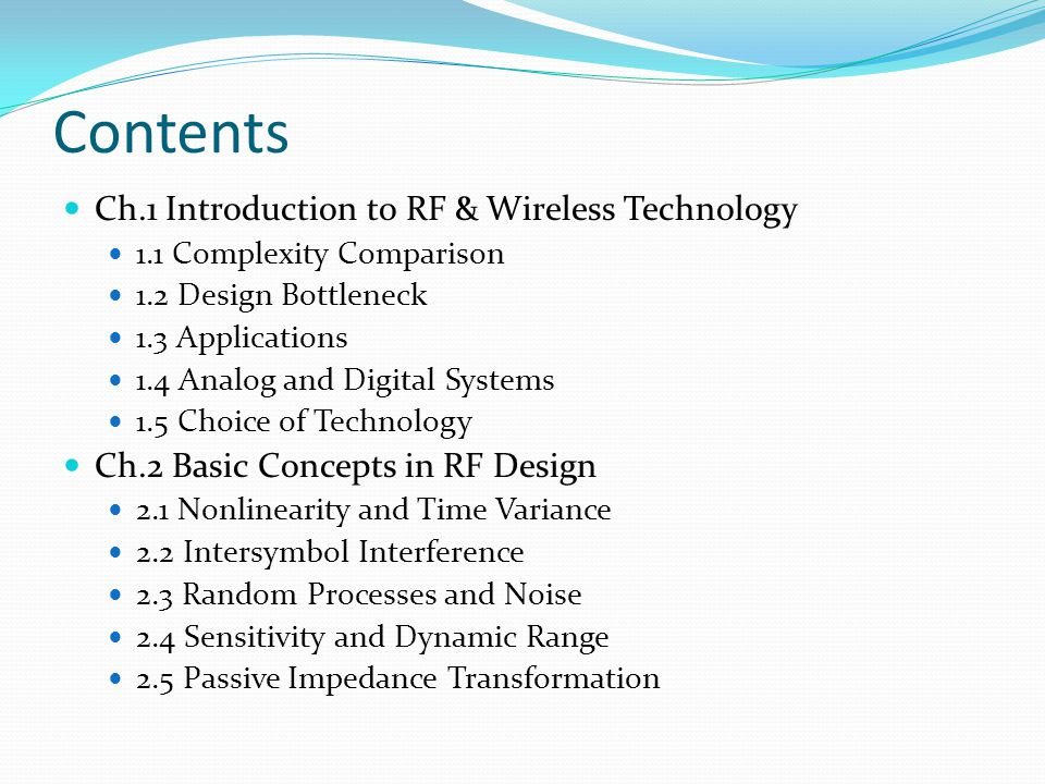 Contents Ch.1 Introduction to RF & Wireless Technology