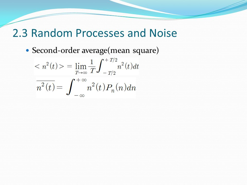 2.3 Random Processes and Noise