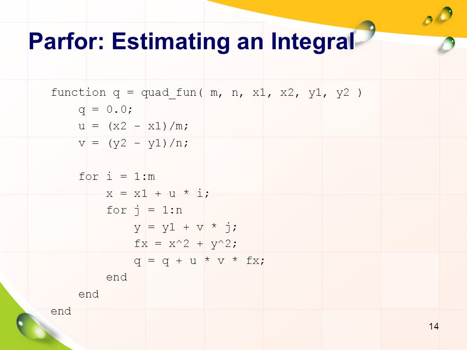 Parfor: Estimating an Integral