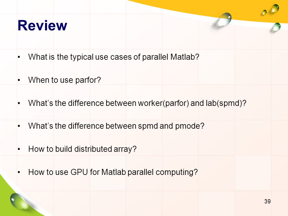 Review What is the typical use cases of parallel Matlab