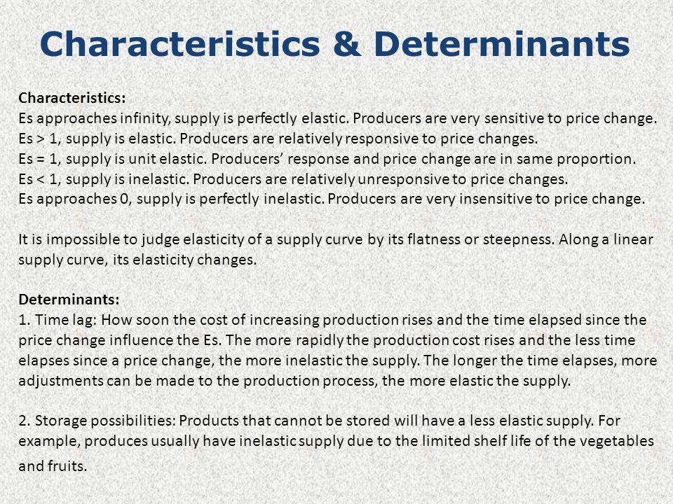 Characteristics & Determinants