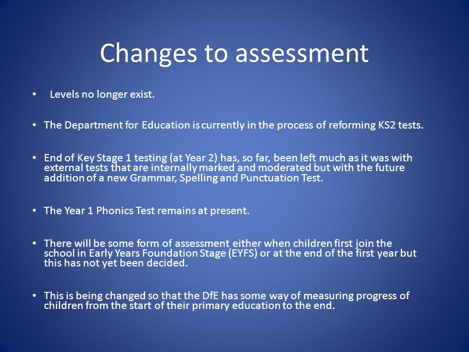 Changes to assessment Levels no longer exist.