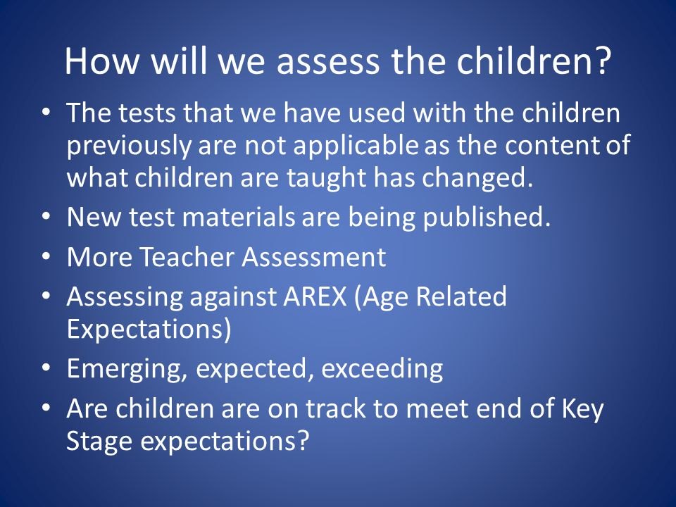 How will we assess the children